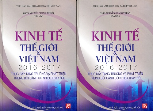 Hình ảnh: Giới thiệu sách: Kinh tế thế giới & Việt Nam 2016 - 2017: Thúc đẩy tăng trưởng và phát triển trong bối cảnh có nhiều thay đổi số 1