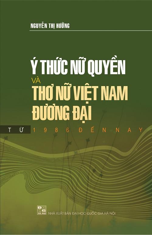 Hình ảnh: Ý thức nữ quyền và thơ nữ đương đại Việt Nam từ 1986 đến nay số 1