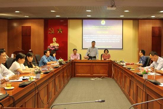 Hội nghị sơ kết công tác 6 tháng đầu năm, triển khai nhiệm vụ 6 tháng cuối năm 2018 của Công đoàn Viện Hàn lâm Khoa học xã hội Việt Nam