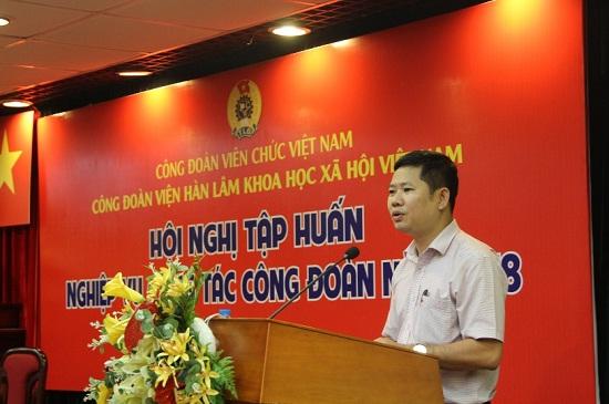 Hội nghị tập huấn nghiệp vụ công tác công đoàn Viện Hàn lâm Khoa học xã hội Việt Nam năm 2018