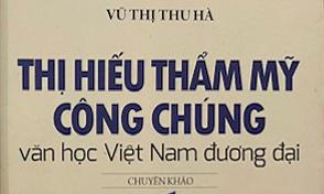 Thị hiếu thẩm mỹ công chúng Văn học Việt Nam đương đại từ góc nhìn xã hội học văn học